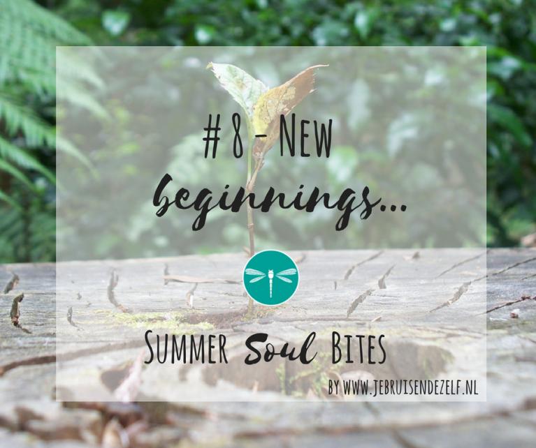 Summer endings, new beginnings! (Opnieuw) je eigen plek innemen, ruimte maken voor je wensen, dromen en idealen.